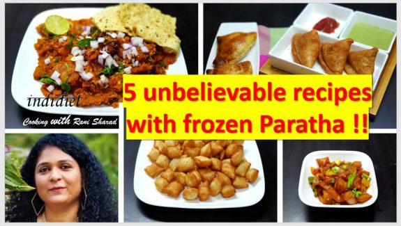 Frozen paratha recipes